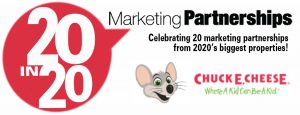 20-in-20 Marketing Partnerships, Dining: Chuck E Cheese