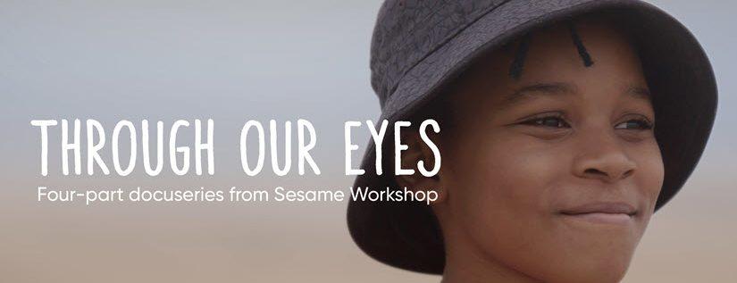 Sesame Through Our Eyes